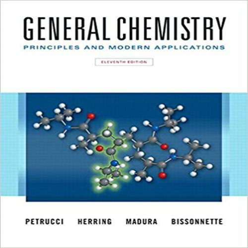 General Chemistry Principles And Modern Applications 11th Edition