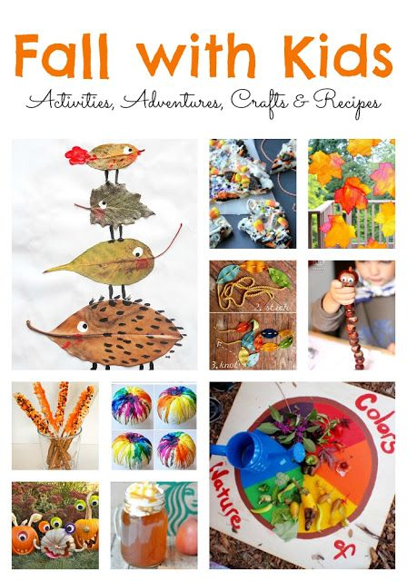 Fall With Kids - Activities, Adventures, Crafts and Recipes for having an amazing fall seasons with kids of all ages