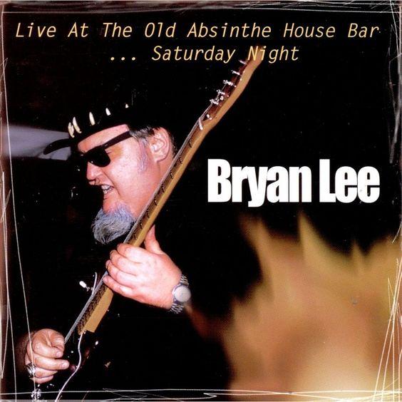 Bryan Lee - Live at the Old Absinthe House Bar, Vol. 2: Saturday (CD)