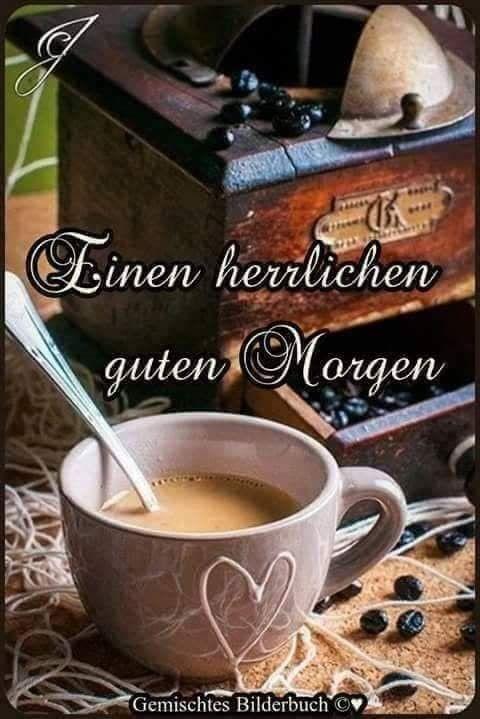 Pin Von Heinrich Thoben Auf Guten Morgen Liebe Guten