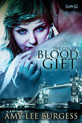 Review: Blood Gift (The Circle #1) by Amy Lee Burgess #UrbanFantasy #Vampires