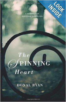 The Spinning Heart: Donal Ryan: 9781781620069: Amazon.com: Books