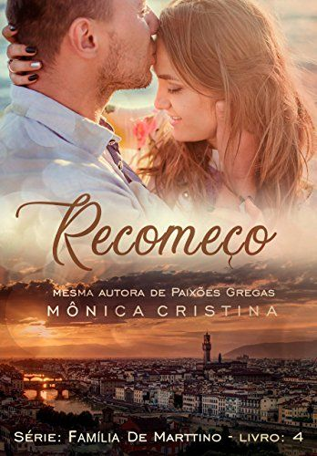 Recomeco Familia De Marttino Livro 4 De 2018 De Monica Cristina