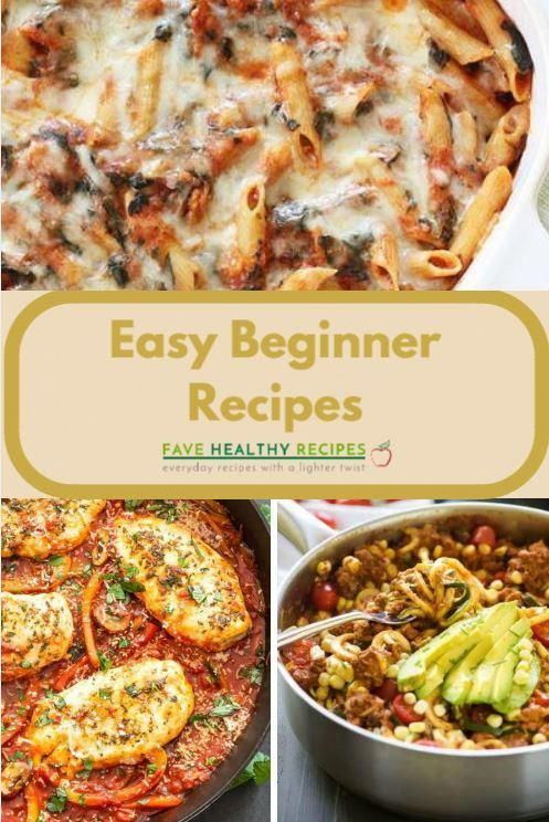 45 Easy Cooking Recipes For Beginners Cooking For Beginners