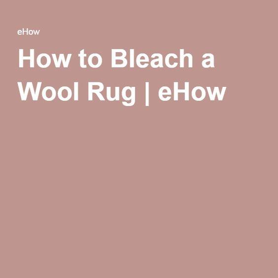 How to Bleach a Wool Rug | eHow