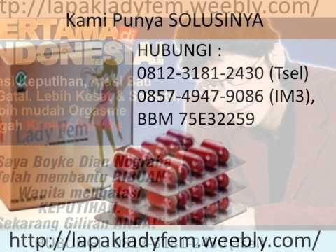 LADYFEM TEGAL, HUB 0812-3181-2430 (TSel), Agen Ladyfem Tegal, Jual Ladyfem Tegal - YouTube