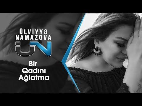 Ulviyye Namazova Klipler Youtube Youtube Muzik Gercekler