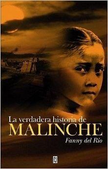 VERDADERA HISTORIA DE LA MALINCHE,LA FANNY DEL RIO SIGMARLIBROS