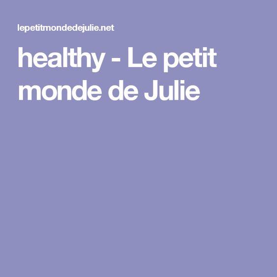healthy - Le petit monde de Julie