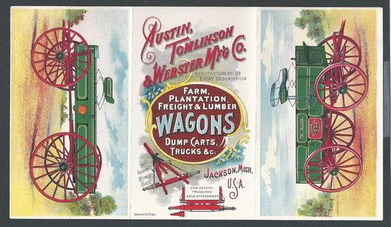 Austin Tomlinson Webster Wagons - 3 Panel Trade Card Folder   A very nice and fresh 3 panel folder with images of their wagons on front and price   list on reverse.  Brightly printed by the Clinton Litho Co. Chicago.  Nice piece.  Dimensions:   Folded:  3-1/2 x 5-3/4   Open:  10-1/8 x 5-3/4