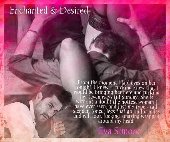 Enchanted and desired by Eva Simone