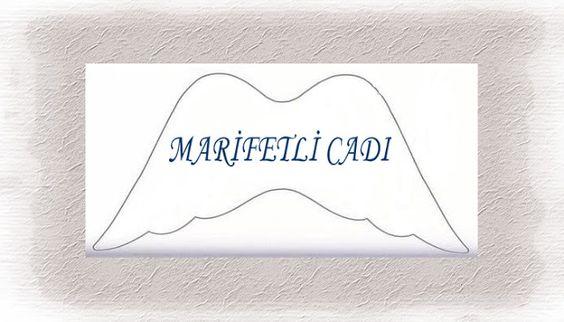 www.marifetlicadi.blogspot.com.tr: Melek Kanadı Kalıbım...