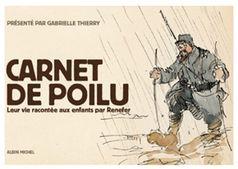 Carnet de Poilu – leur vie racontée aux enfants par Renefer |