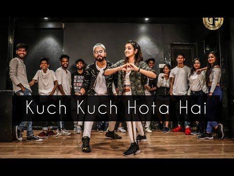Kuch Kuch Tony Kakkar Tejas Dhoke Choreography Dancefit Live Youtube Kuch Kuch Hota Hai Mp3 Song Choreography