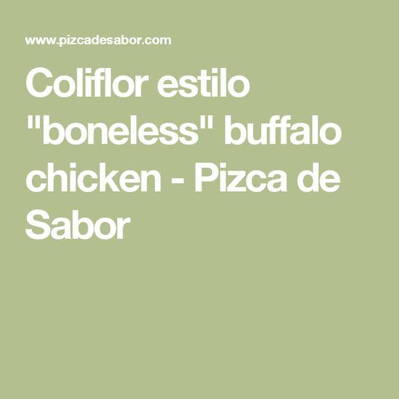 """Coliflor estilo """"boneless"""" buffalo chicken - Pizca de Sabor"""