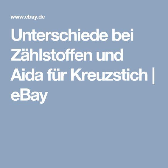 Unterschiede bei Zählstoffen und Aida für Kreuzstich | eBay