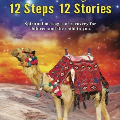 Spiritual messages of recovery for children and the child in you.