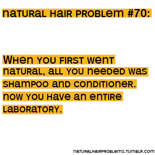 natural hair problems.. funny but true: