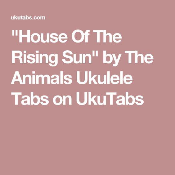 """Ukulele ukulele tabs house of the rising sun : House Of The Rising Sun"""" by The Animals Ukulele Tabs on UkuTabs ..."""