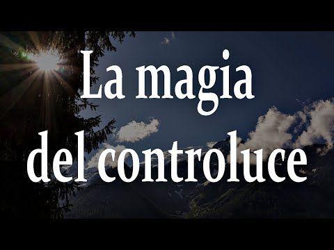 La Magia Del Controluce Youtube Prospettiva Fotografia Tecniche Di Fotografia Attività Di Fotografia