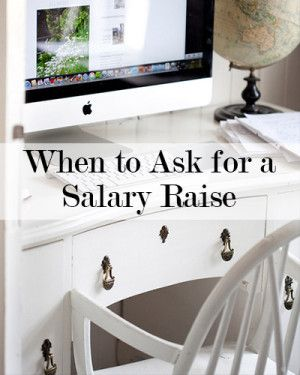How to Know When You Should Ask For a Salary Raise