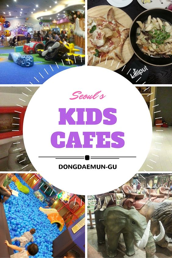 Kids Cafes of Dongdaemun-gu, Seoul, South Korea