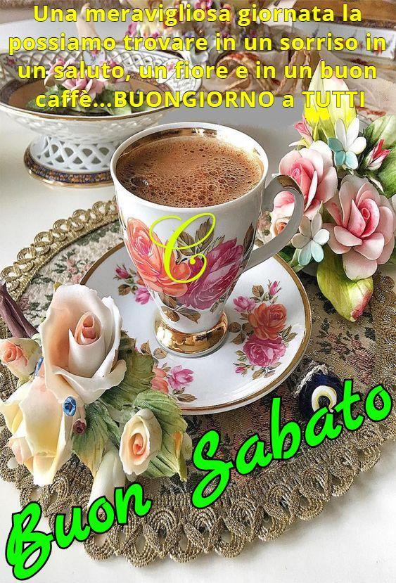 Buon Sabato Caffè Buon Sabato E Fiori