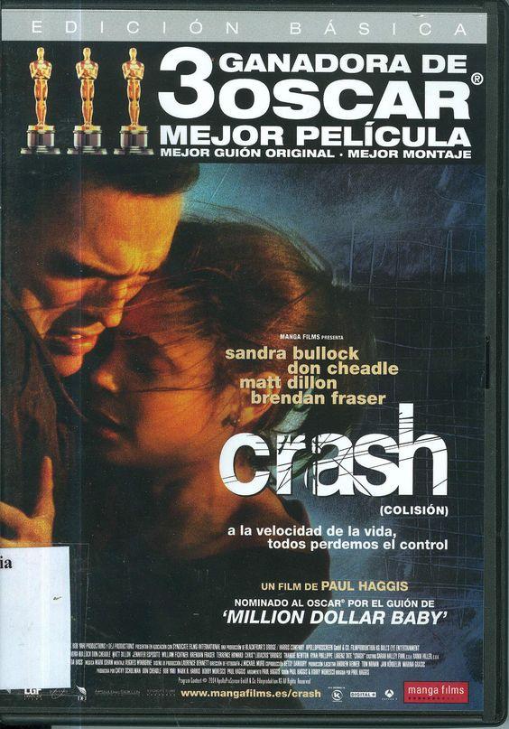 Crash (Colisión), dirigida por Paul Haggis.  Colección: películas ganadoras de un Óscar.