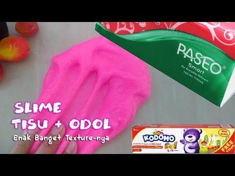 Cara Buat Slime Tisu Dan Odol Youtube