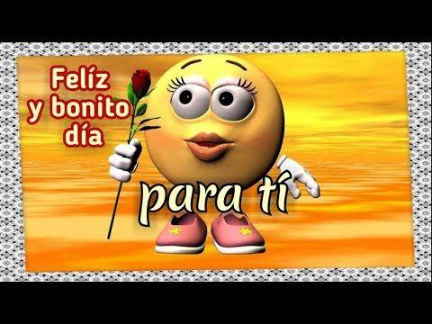Feliz Y Bonito Dia Mensajes De Buenos Días Para Whatsapp Con Imagenes Bonitas Para Ti Youtube Youtube Videos Chevy