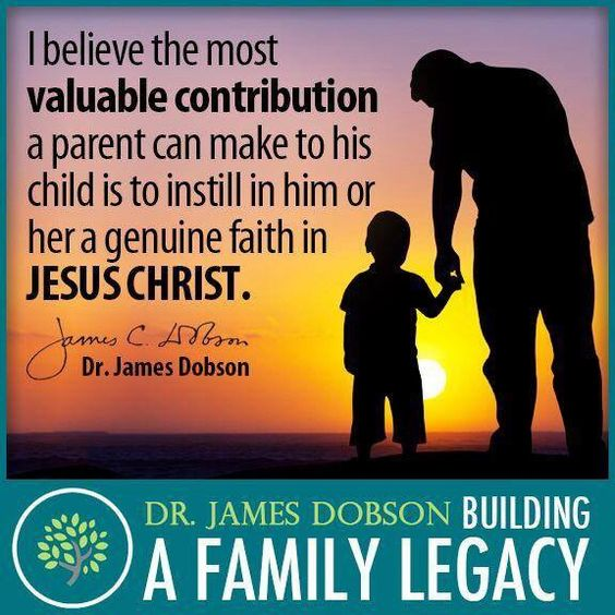 I believe the most valuable contribution a parent can make to his child is to instill in him or her a genuine faith in Jesus Christ.