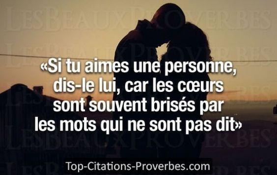 Si tu aimes une personne, dis-le lui, car les cœurs sont souventbrisés par les mots qui ne sont pas...