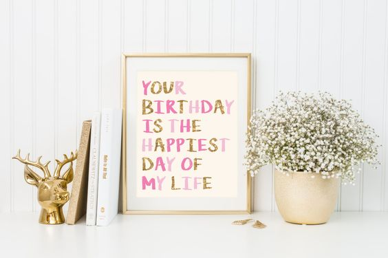 Cream Birthday Sign, Your Birthday Is The Happiest Day Of My Life Print, Printable Nursery Room Decor, Nursery Room Print, Girls Bedroom Art by TiniTimeCreations on Etsy