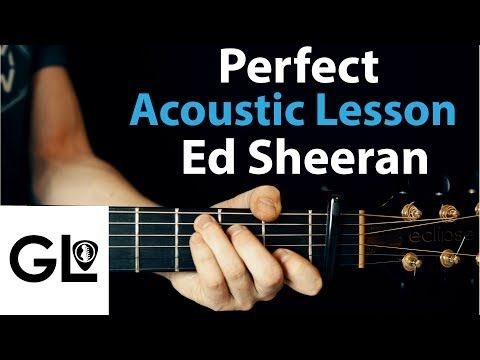 Perfect Ed Sheeran Acoustic Guitar Legend Lesson Youtube
