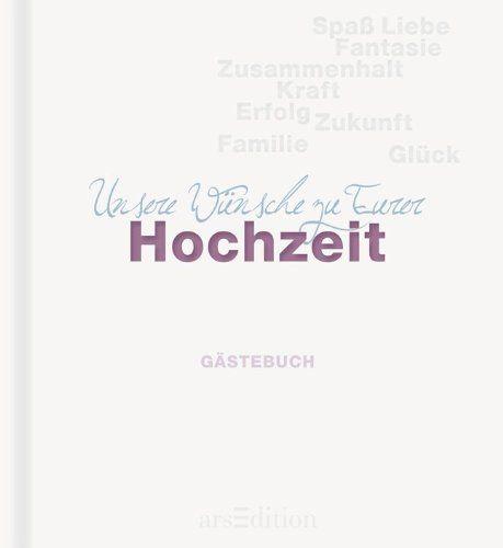 Unsere Wünsche zu Eurer Hochzeit: Gästebuch: Amazon.de: Florina Herbein: Bücher