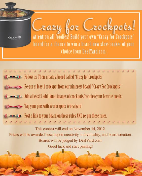 "Attention all foodies! Build your own ""Crazy for Crockpots"" board for a chance to win a brand new slow-cooker of your choice from DealYard.com #contest #giveaway #win #pinterest #pinittowinit #boardbuilding #boardbuild #dealyard"