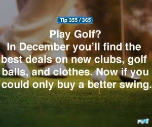 Are you a golfer? You can find great deals for the golfer in your life. Get them the new clubs they wanted for christmas! #savemoney #Payoff #WhatsYourPayoff #empowermentfinance