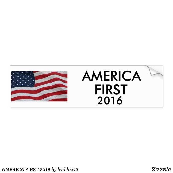 AMERICA FIRST 2016 BUMPER STICKER