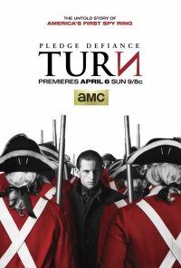 Сериал Поворот 3 сезон TURN смотреть онлайн бесплатно!