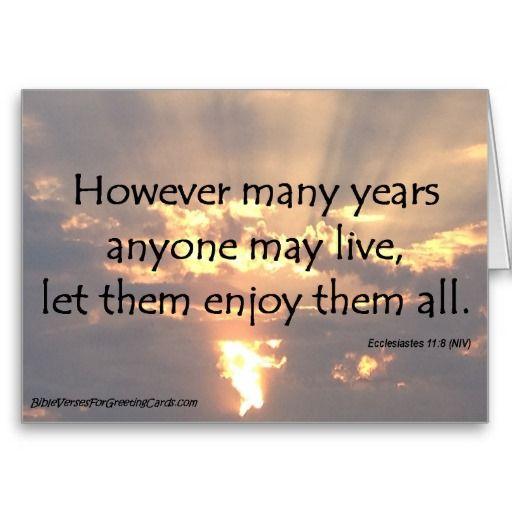 Scripture Birthday Card - Ecclesiastes 11:8