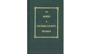 The Amish in Daviess County, Indiana
