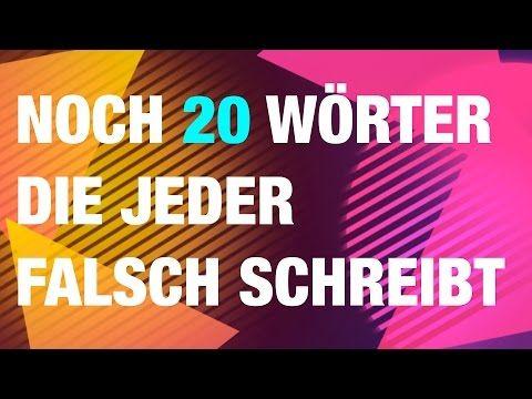 Noch 20 Worter Die Fast Jeder Falsch Schreibt Youtube Mit