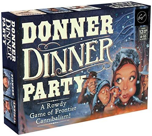 Amazon Com Chronicle Books Donner Dinner Party A Rowdy Game Of Frontier Cannibalism Weird Games For Parties Wi Family Board Games Party Games Donner Party