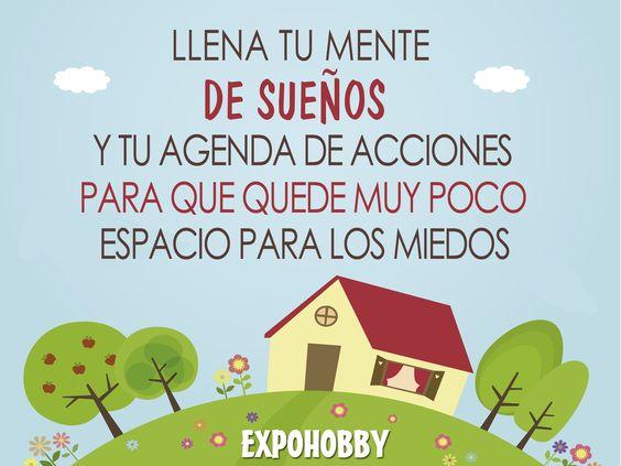#BuenLunes #BuenComienzo #Sueños #Acciones #VosPodes #LlenaTuAgenda #Crea #SeFeliz #FrasesExpohobby