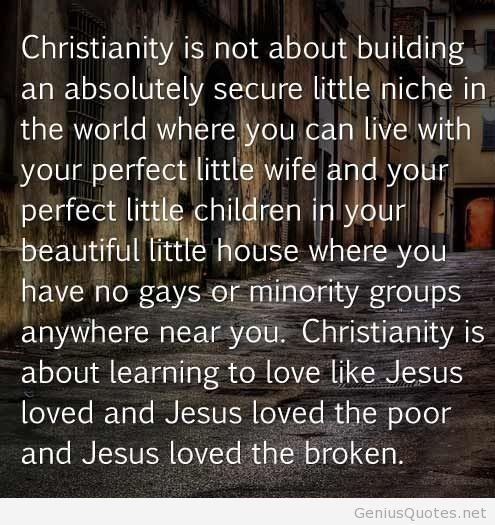 Christianity Is About Learning To Love Like Jesus Loved