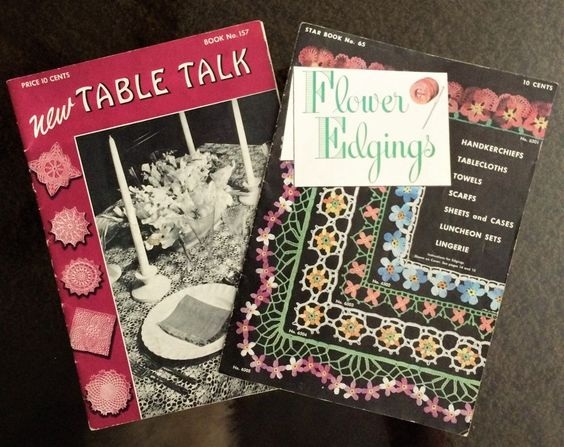 "Two Vintage Crochet Booklets ""New Table Talk"" & Flower Edgings #StarandTheSpoolCottonCompany"