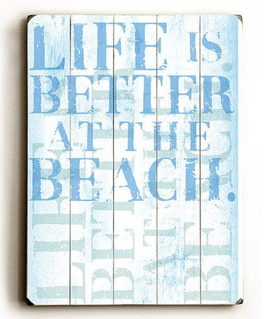 Look at this #zulilyfind! 'Life Is Better' Plaque by ArteHouse #zulilyfinds