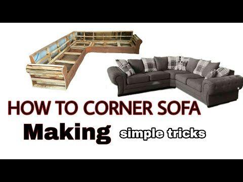 Top1 How To Make Corner Sofa Frame Part 1 Indian Model Corner Sofa Sets How To Frame Creating Youtube How To Make Corner Sofa Sofa Frame Corner Sofa Frame