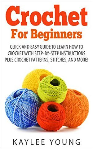 08 February 2015 : Crochet For Beginners: Quick And Easy Guide To Learn How To Crochet With Step-by-Step Instructions, Plus Crochet... by Kaylee Young http://www.dailyfreebooks.com/bookinfo.php?book=aHR0cDovL3d3dy5hbWF6b24uY29tL2dwL3Byb2R1Y3QvQjAwVEJTWkRONi8/dGFnPWRhaWx5ZmItMjA=