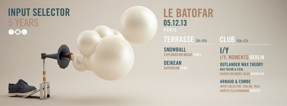 Input Selector 5 Years | Batofar | Paris | https://beatguide.me/paris/event/batofar-input-selector-5-years-20131205